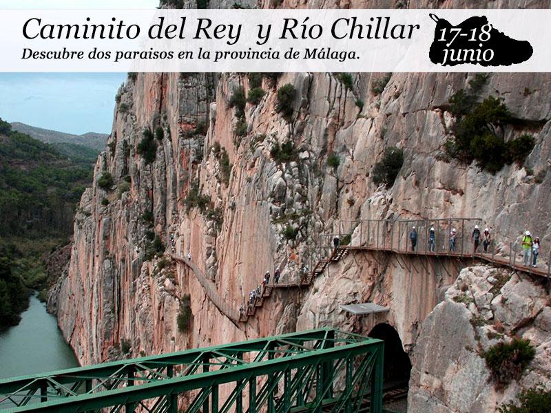 Caminito del Rey y Río Chillar | 17 y 18 Junio