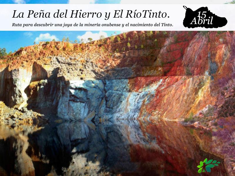 La Peña del Hierro y El Río Tinto | 15 de Abril