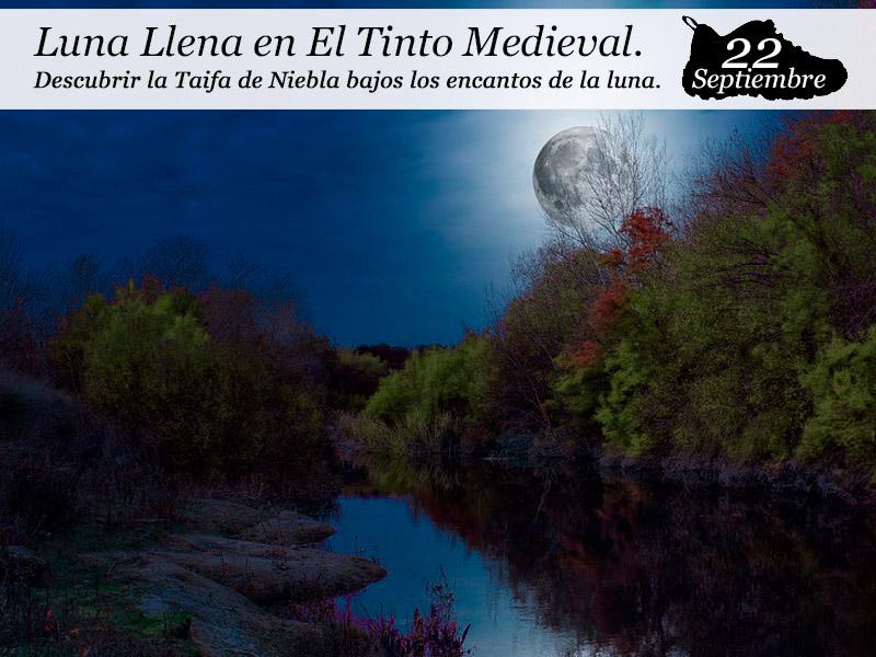 Luna Llena en El Tinto Medieval |22 de Septiembre