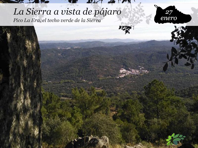 El Pico La Era, la Sierra a vista de pájaro |27 de Enero