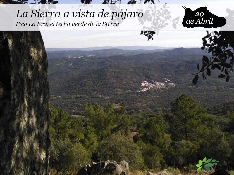 El Pico La Era, la Sierra a vista de pájaro |20 de Abril