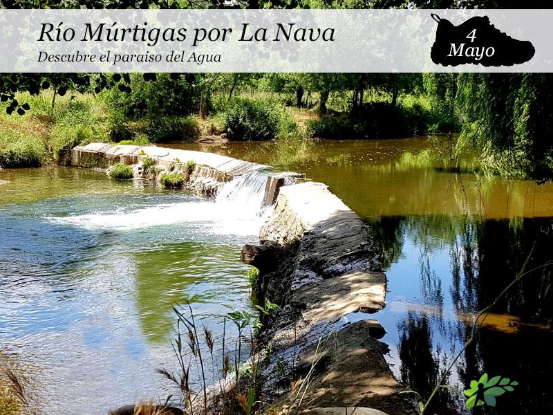 Río Múrtigas por La Nava | 4 de Mayo
